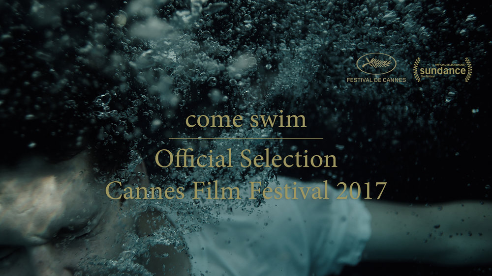 Come Swim (Cannes Announcement)(FINAL).jpg