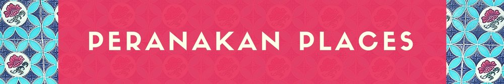banner-pcs-1500-250-v1-peranakan-places.jpg