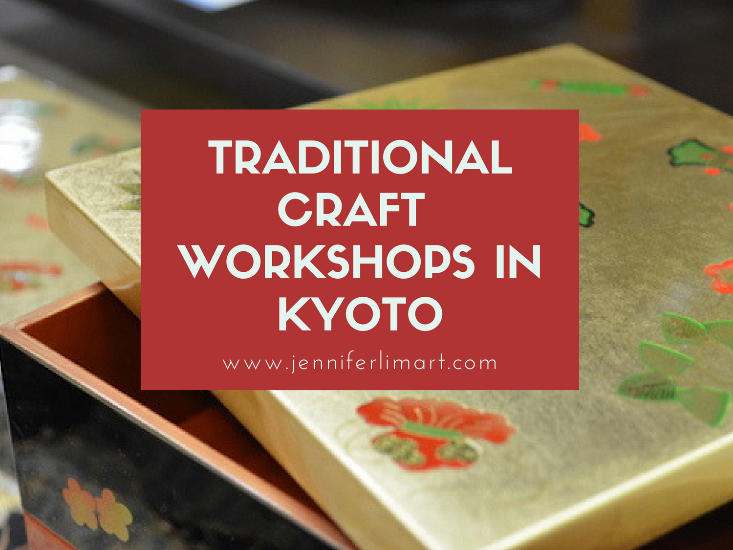 Where To Try Traditional Crafts In Kyoto Jennifer Lim Art