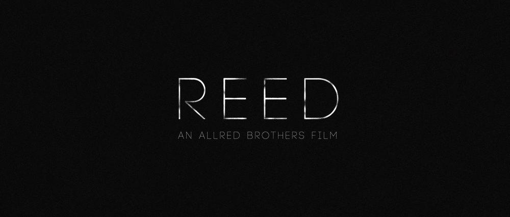 """""""Reed"""" Short Film"""