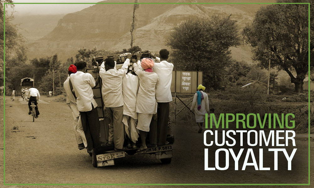 Improving Customer Loyality