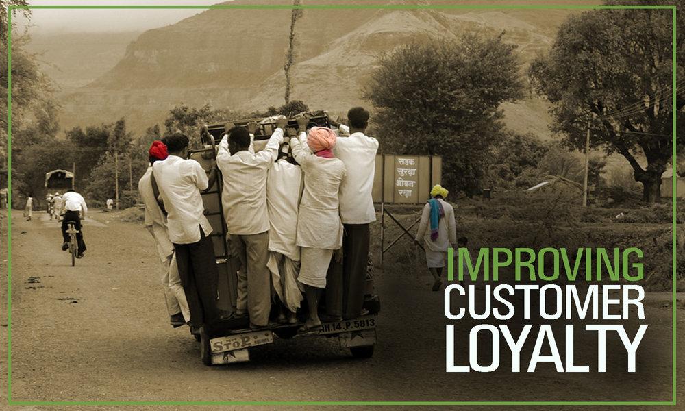 Improving Customer Loyality