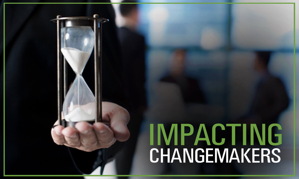 Impacting Change Makers