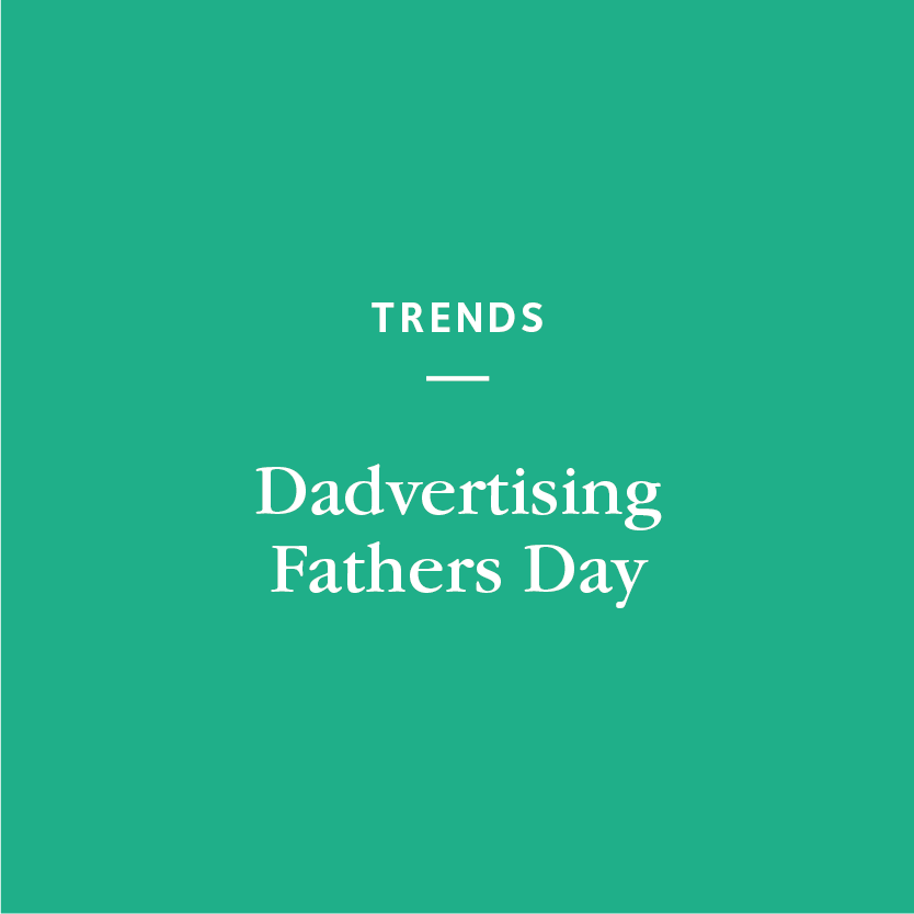 Dadvertising Father's Day Posted by Rebecca