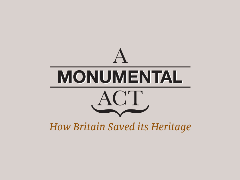 A Monumental Act | English Heritage