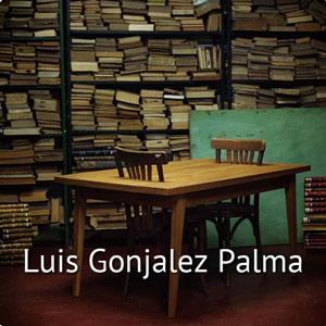Luis Gonjalez Palma
