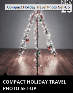 Compact Holiday Travel Photo Set-Up    This post was about traveling light with your photo gear for the holidays.