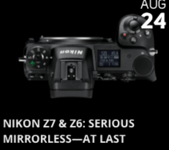 Announcement for Nikon's ground-breaking Z7 & Z6 Mirrorless systems