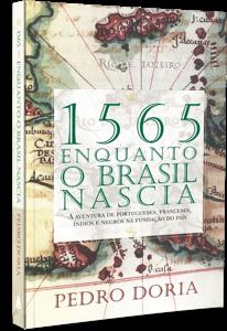 Entre o Rio e São Paulo, o nascimento do sudeste brasileiro