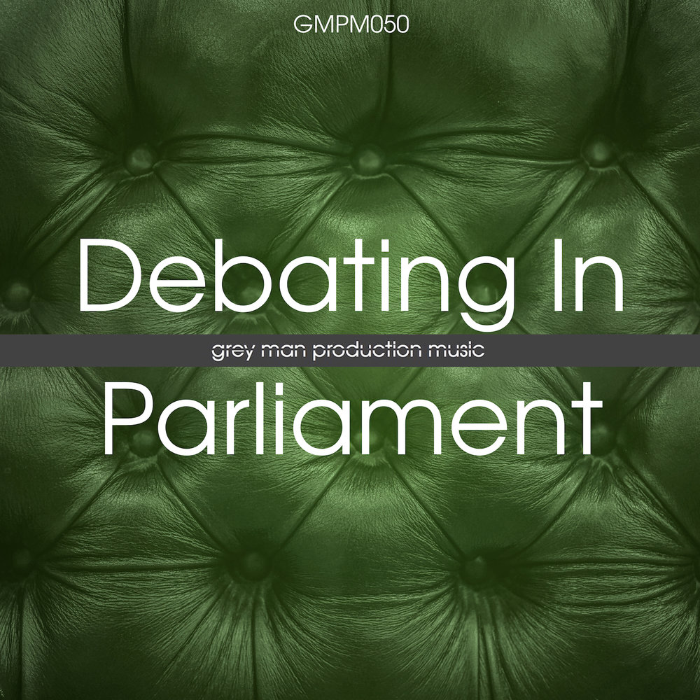 GMPM050 Debating In Parliament_cover.jpg