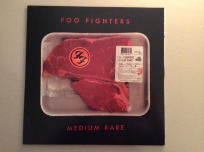"""Medium Rare"" by Foo Fighters    Another cover album of various artists only released on vinyl"