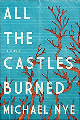 all-the-castles-burned-book-cover.jpg