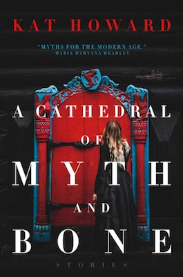 a-cathedral-of-myth-and-bone-book-cover.jpg