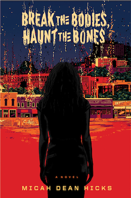 break-the-bodies-haunt-the-bones-book-cover.jpg