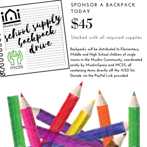 Backpack drive success! - Single moms in the community reached out for help getting the necessary school supplies for their children and MCSS + Muslim Space rallied and got it all together, with your help, in the span of one week. Thanks everyone!