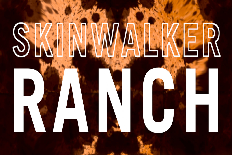 HUNT THE SKINWALKER + AN EMERGING STORY