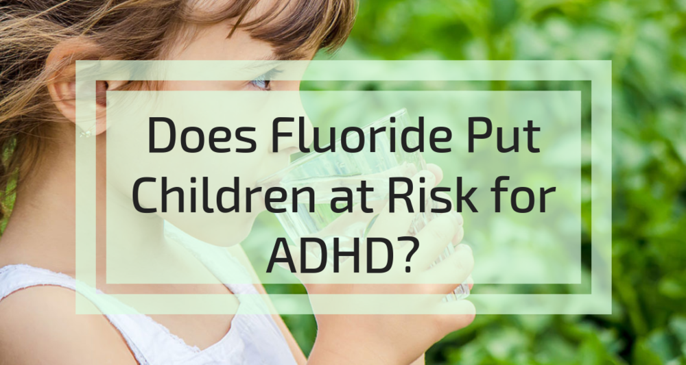 Fluoride and ADHD.png