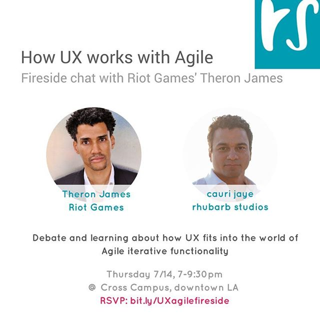 Last call: early bird tickets all sold out for tomorrow's fireside chat w #RiotGames #leagueoflegends #agile coach Theron James. They'll discuss how #UX design and agile development work together.  RSVP: bit.ly/UXagilefireside  #tech #techLA