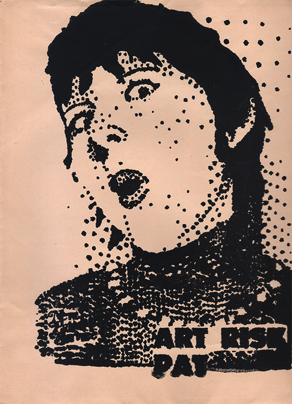 Pat Larter, Untitled Mail Art (Art Risk Pat) c.1980, Screen Print on Paper, 29 x 24 cm.       ©  Courtesy the artist's estate.