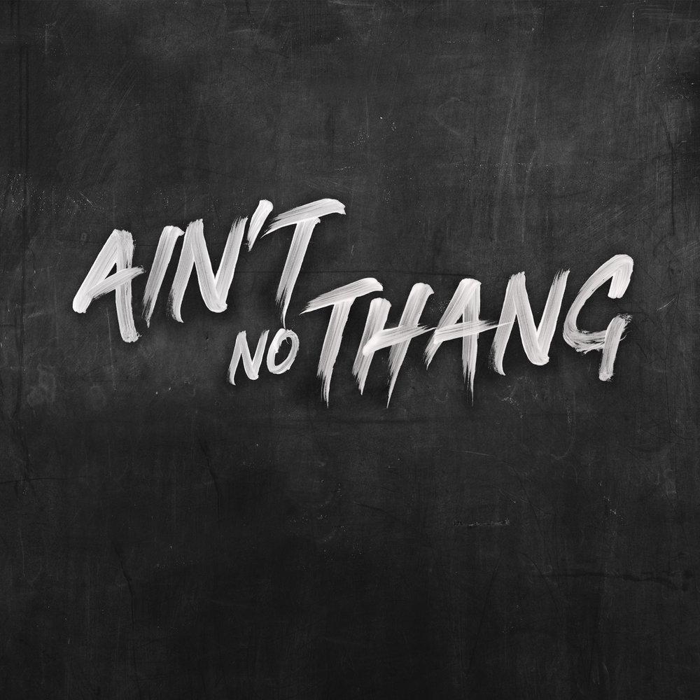 AintNoThang1_typeExample.jpg