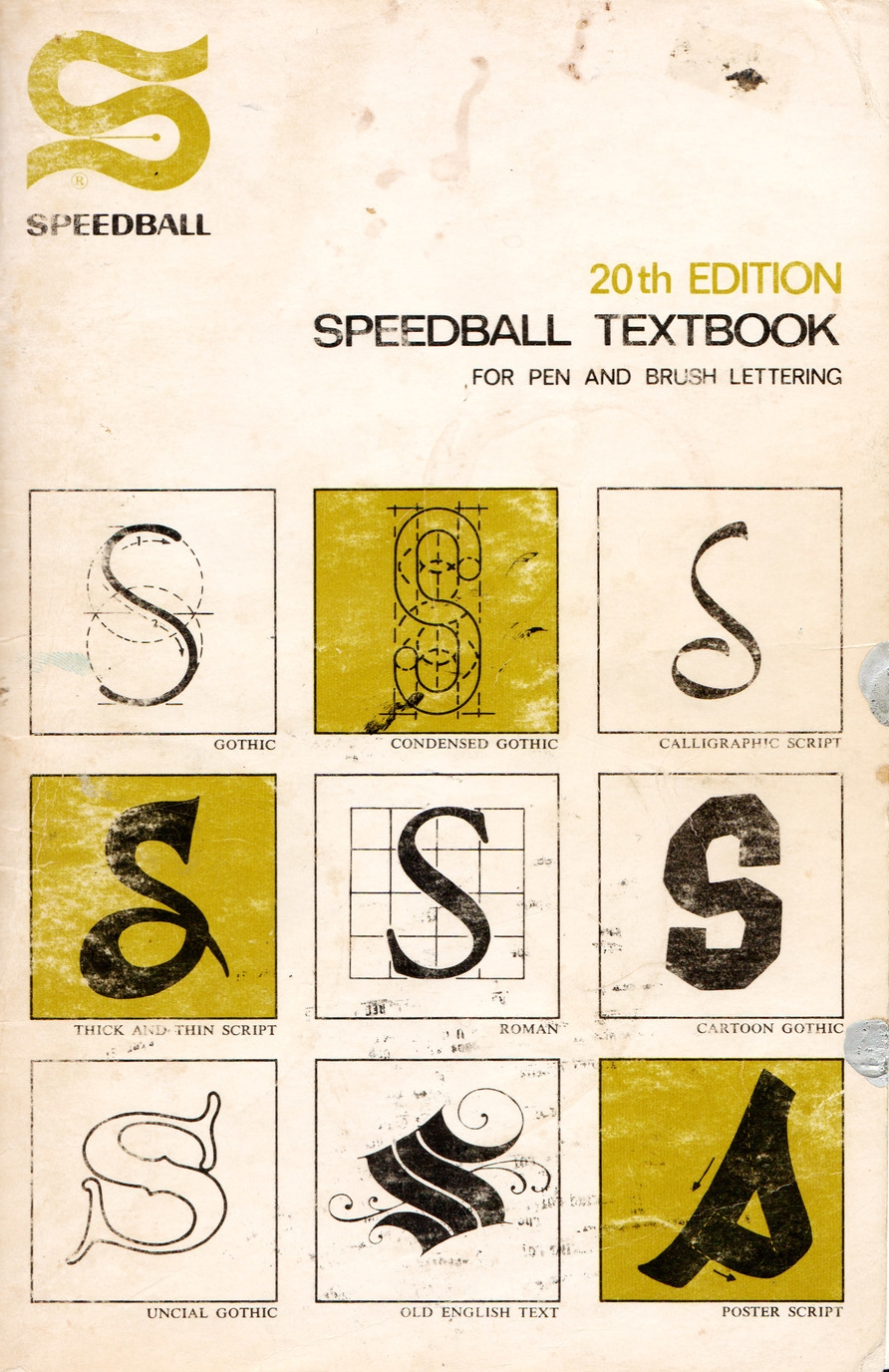 Speedball Textbook is  a fun little book on lettering, with a few great monoline scripts thrown in.