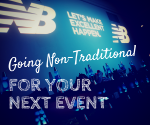 Consider Choosing a non-traditional venue for your next event