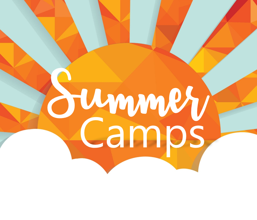 2019 Summer Camps - Monday June 17th- Friday June 28th, 2019