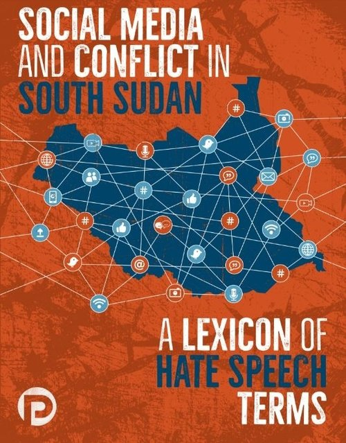 Hate speech in south sudan peacetech lab click to download the report gumiabroncs Gallery