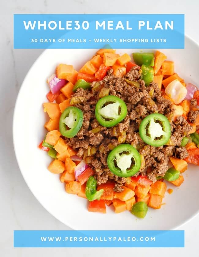Whole30 - 30-Day Meal Plan and Weekly Shopping Lists (Gluten Free, Grain Free, Dairy Free, Sugar Free) | Personally Paleo  #whole30 #paleo #glutenfree