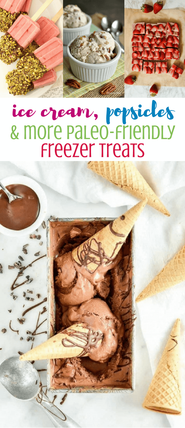 Ice Cream, Popsicles + Other Paleo Friendly Freezer Treats | Personally Paleo