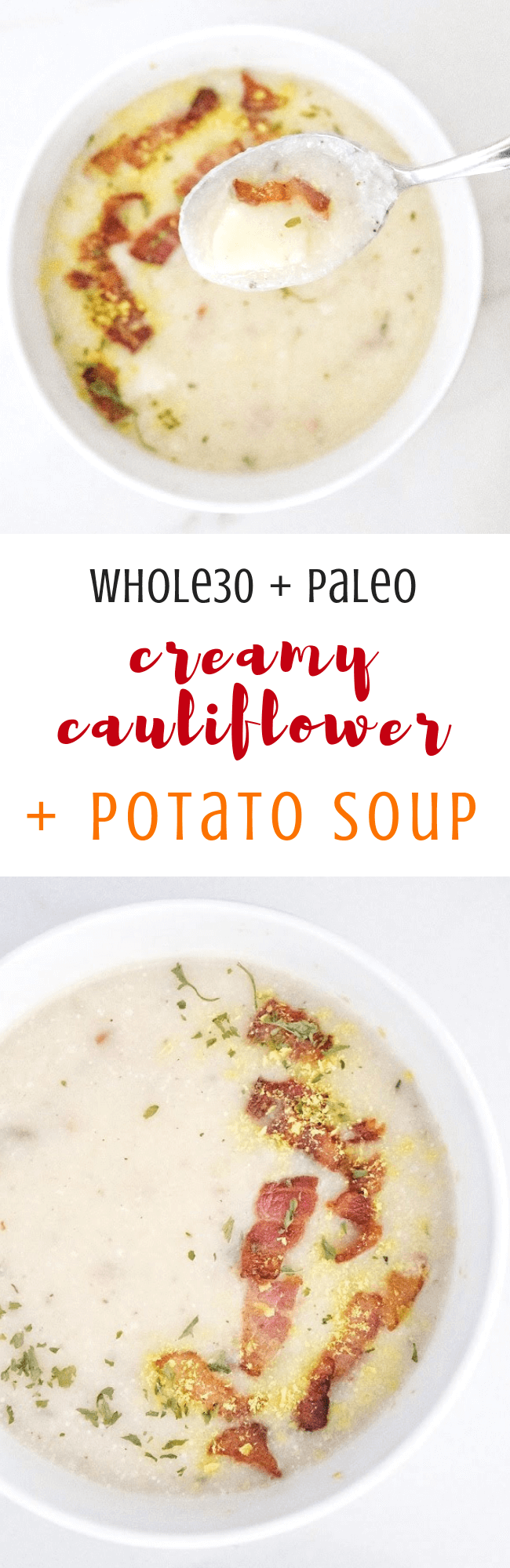 Whole30 Creamy Cauliflower + Potato Soup (Dairy Free, Paleo, Gluten Free) (1).png