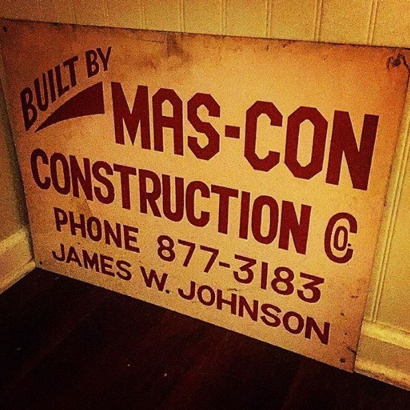 One of my grandfather's original construction site signs