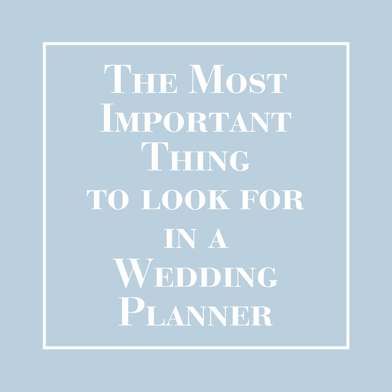 The Most Important Thing to Look for in a Wedding Planner | LIG Events - Washington, DC Wedding and Event Planners