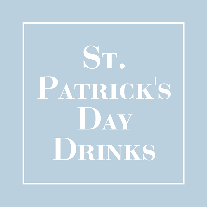 St. Patrick's Day Drink Inspiration | LIG Events - Wedding and Event Planners