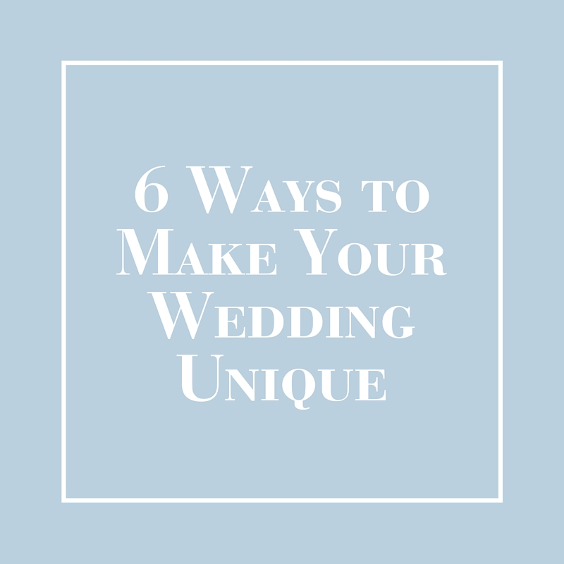 Six Ways to Make Your Wedding Unique | LIG Events - Washington, DC Wedding and Event Planners