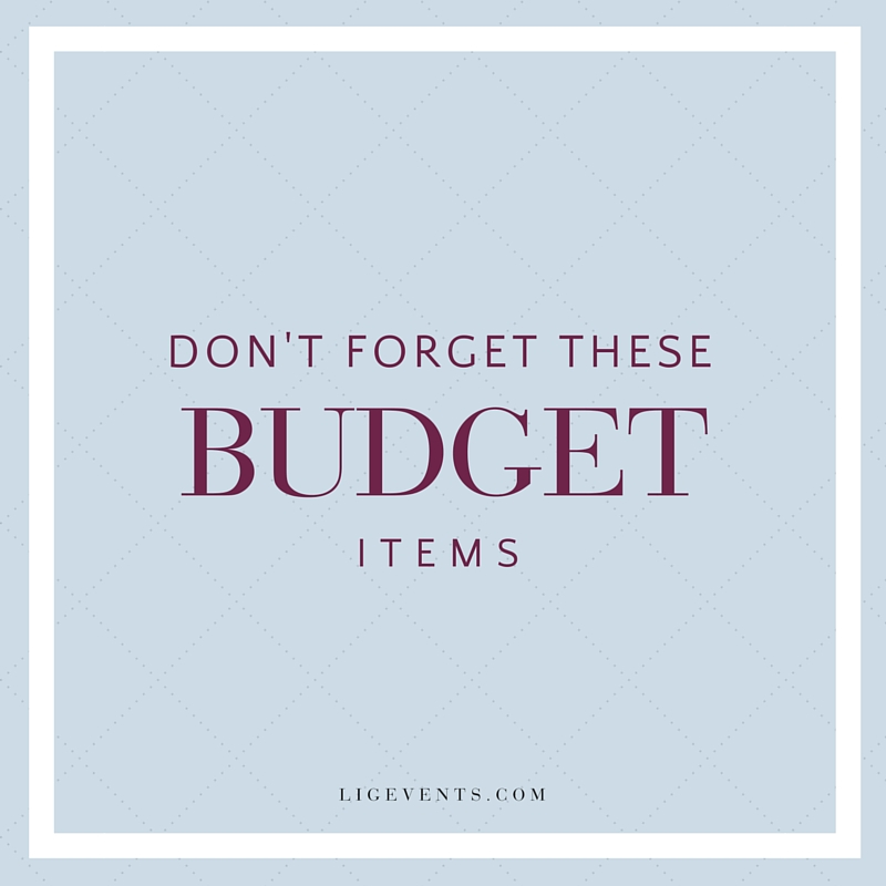 Don't Forget these Wedding and Event Budget Items | LIG Events - Wedding and Event Planners in Washington, DC