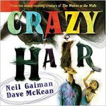 Crazy Hair by Neil Gaiman, Dave McKean