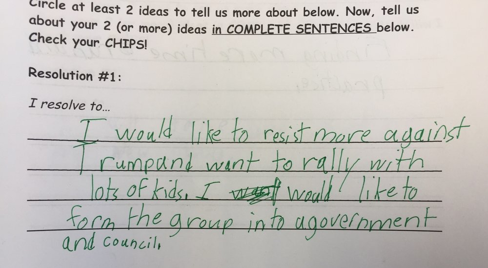 One of our student's New Year's resolutions - resist MORE against Trump!