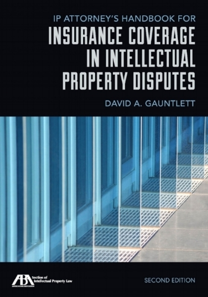 ip attorney's handbook for insurance coverage in intellectual property disputes