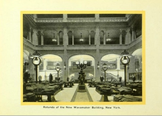 Rotunda of the New Wanamaker Building, New York   Golden Book of the Wanamaker Stores  (1916), p. 291