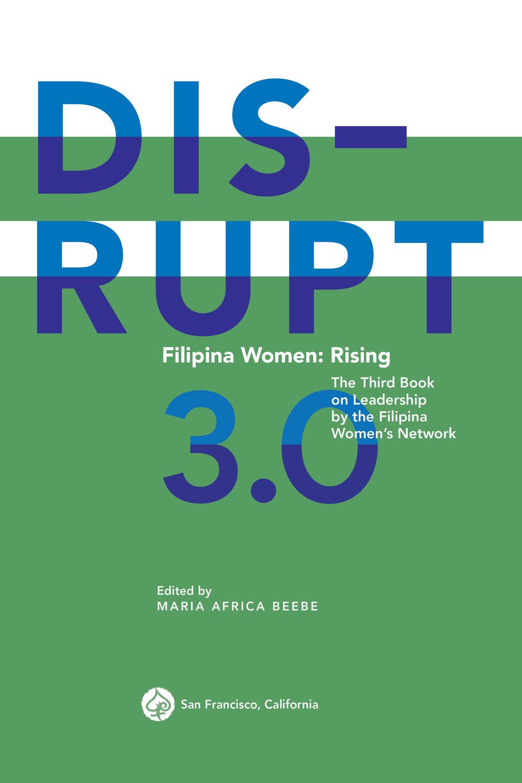 DISRUPT 3.0 Filipina Women: Rising leadership book