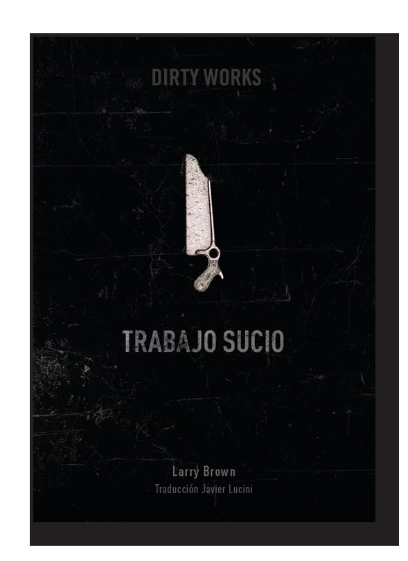 Literatura de cloaca, novelistas malditos (Bunker, Crews, Pollock...) Brown_libro