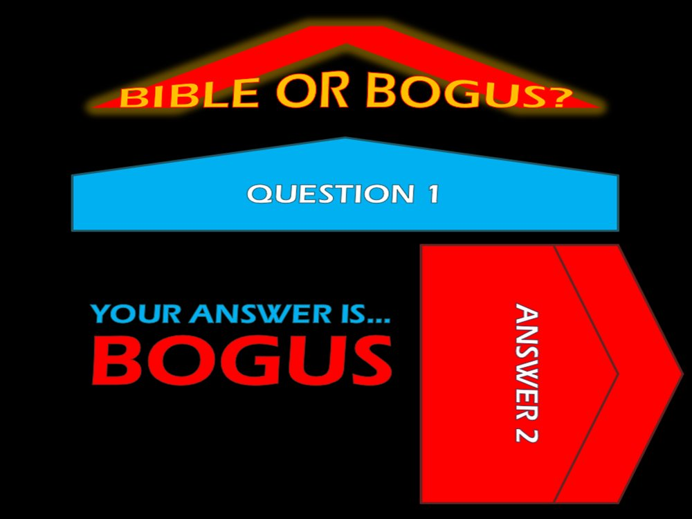 Bible Or Bogus - Incorrect Answer.jpg