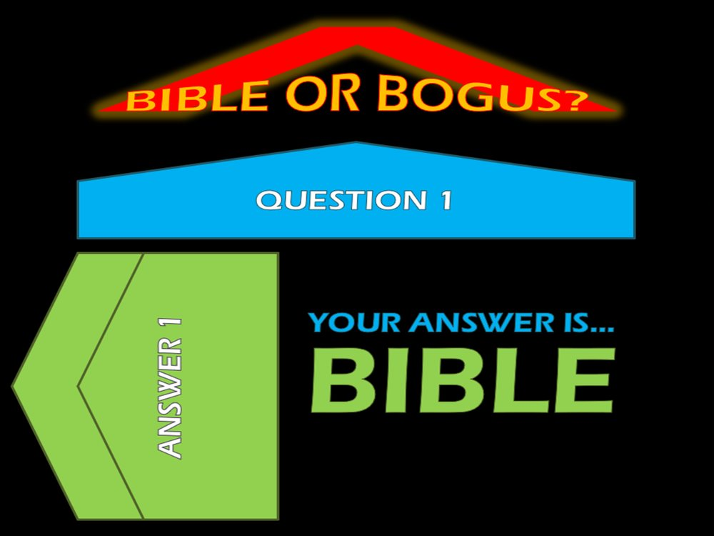 Bible Or Bogus - Correct Answer.jpg