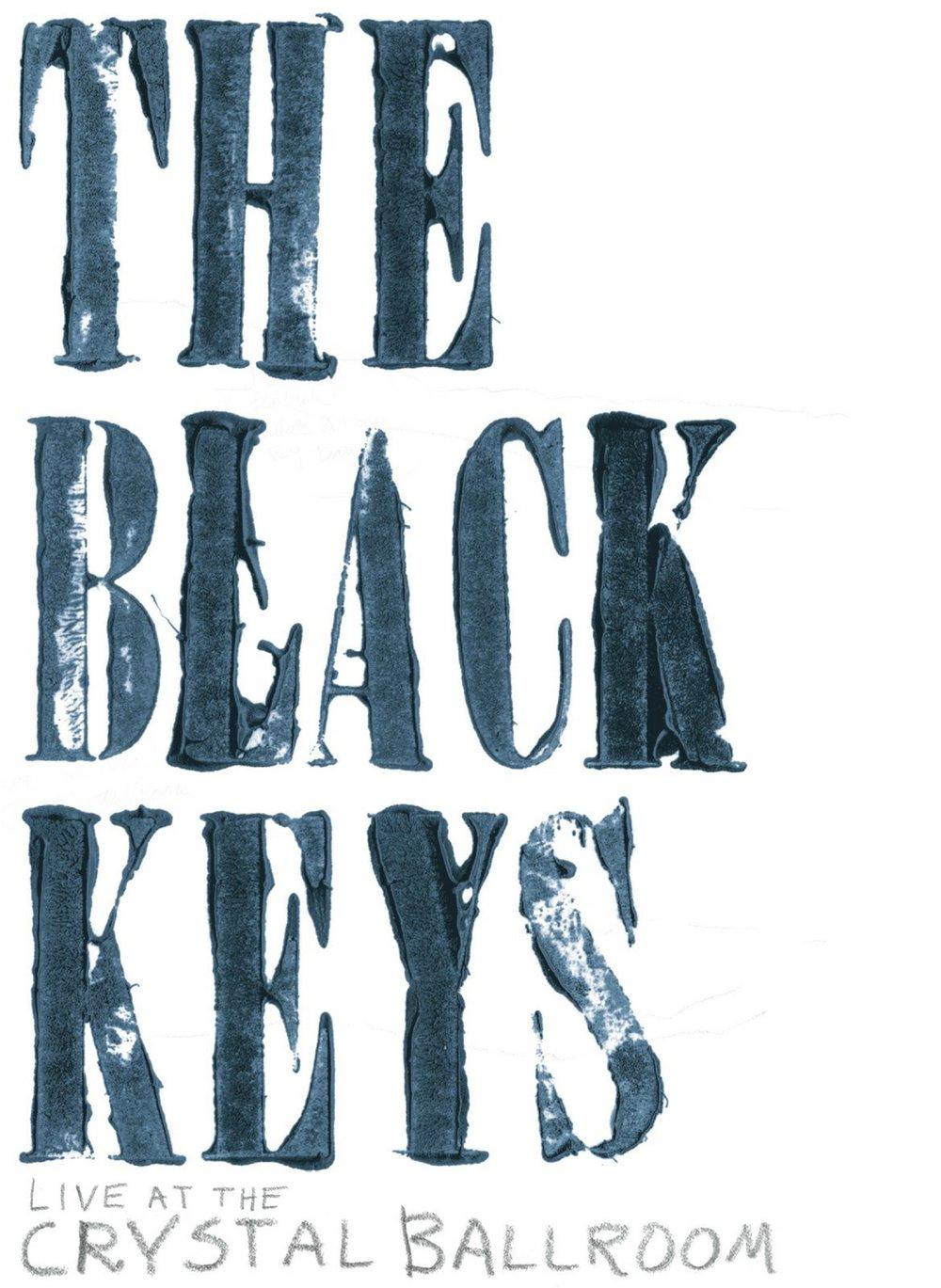 Black Keys- Live at Crystal BallroomI