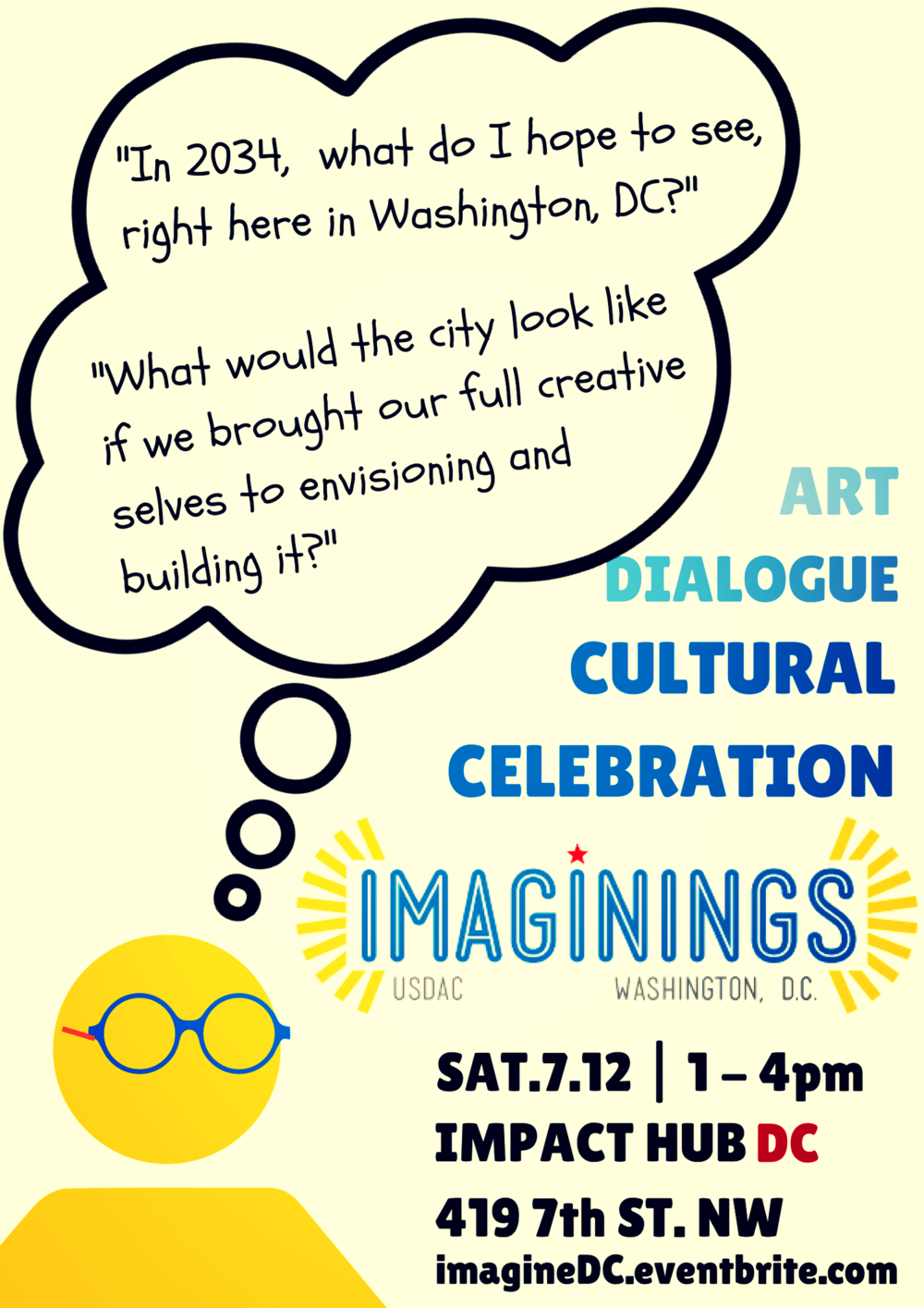 First act as a Cultural Agent with the US Department of Arts and Culture: to host an Imagining, an arts-infused gathering where community members vision for the community they want to see. 2014