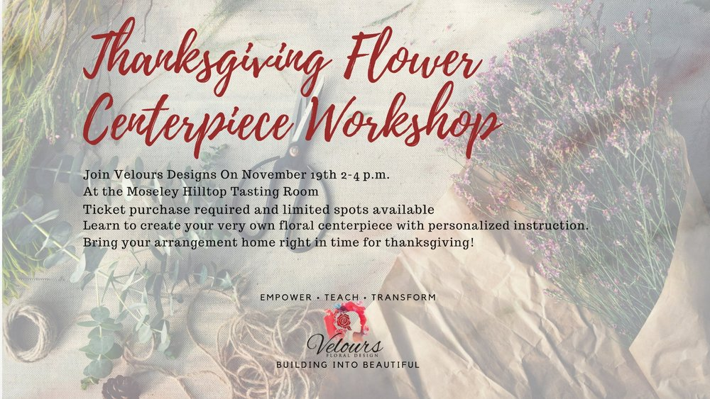 Join me for a Thanksgiving Flower Centerpiece Workshop On November 19th. Click the Image for more information.