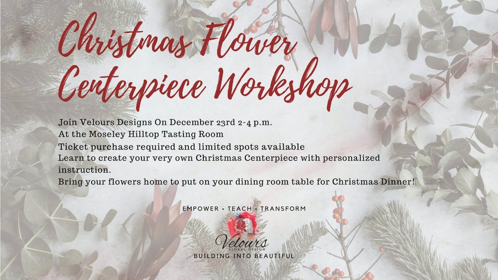 Join me for a Christmas Flower Centerpiece Workshop on December 23rd. Click the Image for more information.