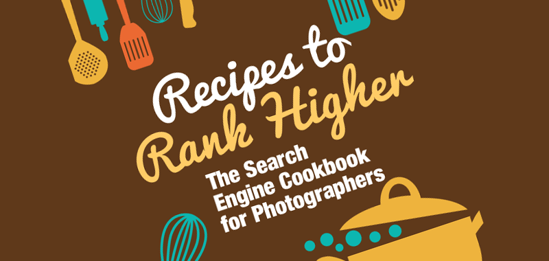recipes-to-rank-higher-seo-for-photographers.png