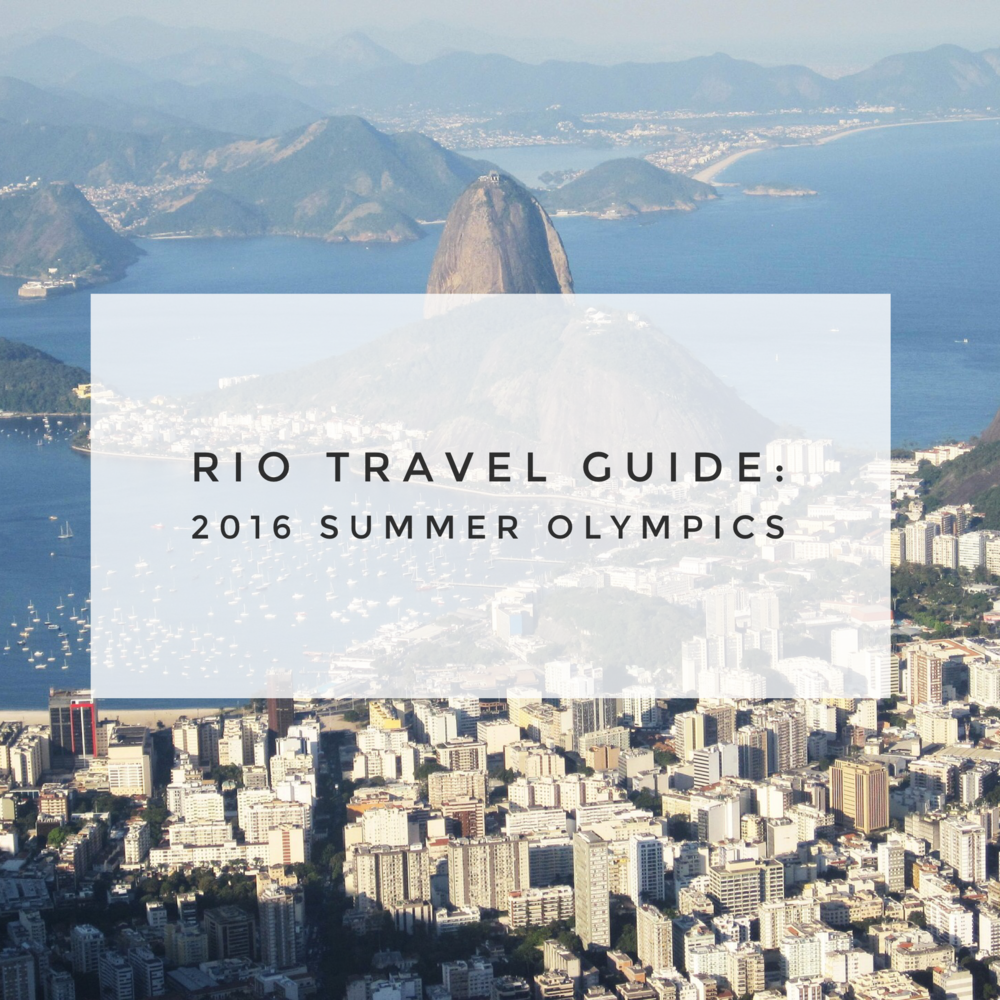 Rio Travel Guide for the 2016 Summer Olympics